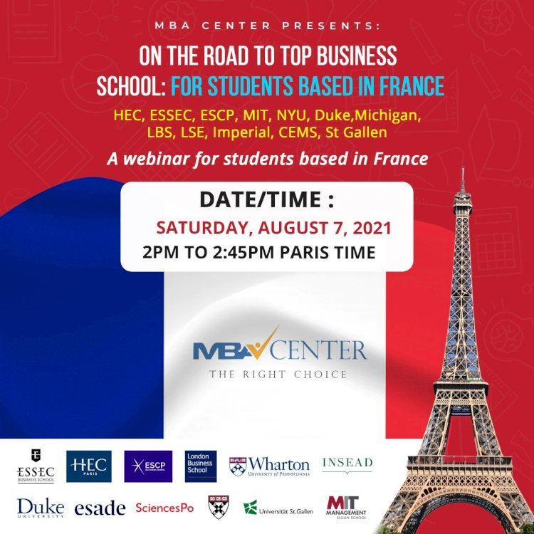 ON THE ROAD TO TOP BUSINESS SCHOOLS: WEBINAR FOR FRANCE BASED STUDENTS