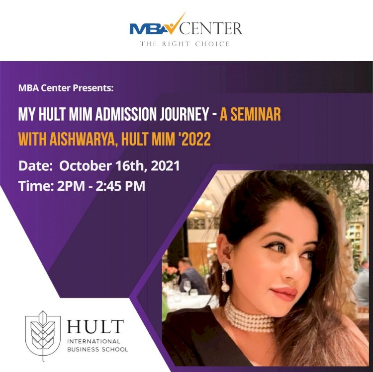 MY HULT INTERNATIONAL BUSINESS SCHOOL MIM ADMISSION JOURNEY - A SEMINAR WITH AISHWARY